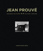 Jean Prouv�: Baraque Militaire 4x4 Military Shelter, 1939