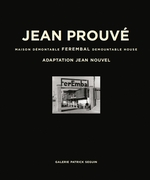 Jean Prouv�: Ferembal Demountable House
