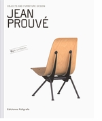 Jean Prouv�: Objects and Furniture Design By Architects