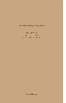 Jeannette Montgomery Barron: My Years in the 1980s