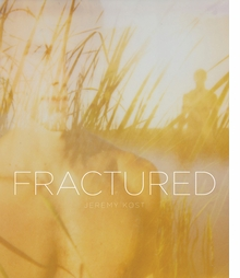 Jeremy Kost: Fractured