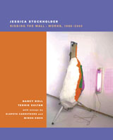 Jessica Stockholder: Kissing The Wall