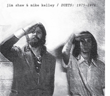 Jim Shaw and Mike Kelley. Duets (1975-1976) (2CD)