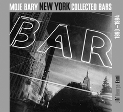 Jiri George Erml: New York Collected Bars, 1990-1994