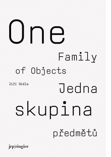 Jiri Skala: One Family of Objects