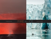 Joan Myers: Fire and Ice, Timescapes