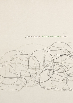 John Cage Book of Days 2011