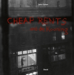 John Cohen: Cheap Rents� and de Kooning