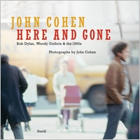 John Cohen: Here and Gone
