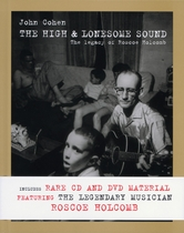 John Cohen: The High and Lonesome Sound