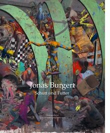 Jonas Burgert: Rubble and Fodder