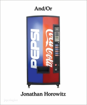 Jonathan Horowitz: And/Or