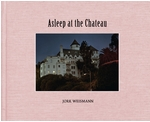 Jork Weismann: Asleep at the Chateau