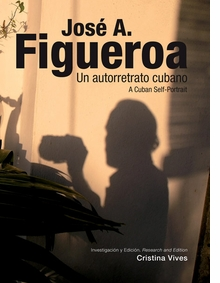 Jos� A. Figueroa: A Cuban Self-Portrait