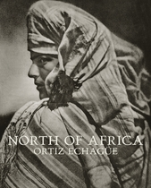 Jos� Ortiz Echag�e: North of Africa