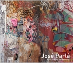 Jos� Parl�: Walls, Diaries, and Paintings