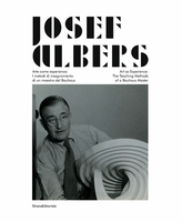 Josef Albers: Art as Experience