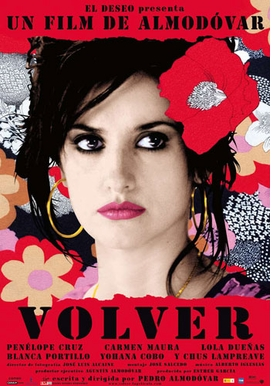Featured image is a 2006 poster by Juan Gatti for the Pedro Almod�var film <I>Volver</I>.