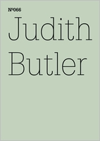 Judith Butler: To Sense What is Living in the Other, Hegel's Early Love