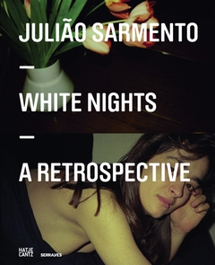 Juli�o Sarmento: White Nights