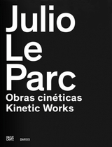 Julio Le Parc: Kinetic Works