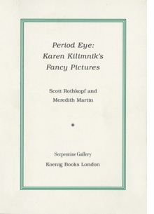 Karen Kilimnik's Fancy Pictures: