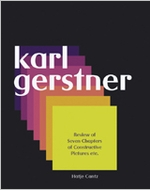 Karl Gerstner: Review Of Seven Chapters Of Constructive Pictures, Etc.