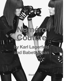 Karl Lagerfeld & Babeth Djian: Num�ro Couture