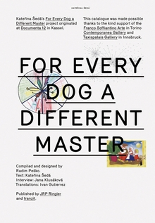 Katerina Seda: For Every Dog a Different Master