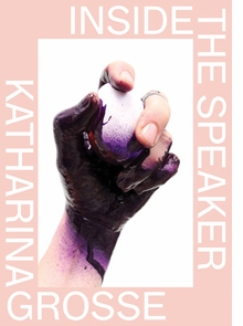 Katharina Grosse: Inside the Speaker