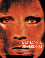 Katharina Sieverding: Close-Ups