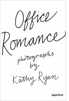 Kathy Ryan: Office Romance