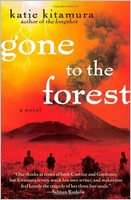 Katie Kitamura: Gone to the Forest