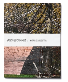 Katr�n Elvarsd�ttir: Vanished Summer