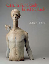 Katsura Funakoshi & Ernst Barlach: A Map Of The Time