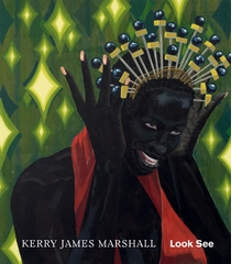 Kerry James Marshall: Look See
