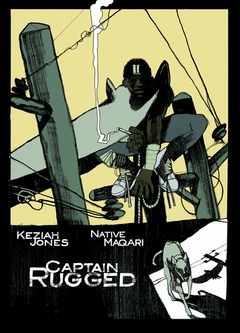 Keziah Jones & Native Maqari: Captain Rugged