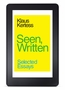 Klaus Kertess: Seen, Written eBook