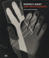 L�szl� Moholy-Nagy: The Photograms