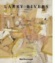 Larry Rivers: Painting and Drawings, 1951-2001