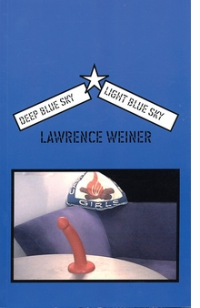 Lawrence Weiner: Deep Blue Sky/Light Blue Sky