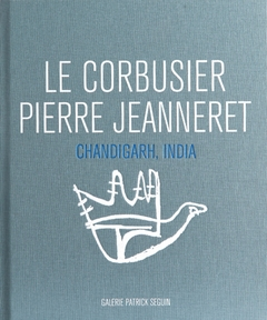 Le Corbusier & Pierre Jeanneret: Chandigarh, India