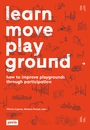 Learn Move Play Ground