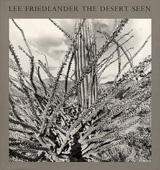 Lee Friedlander: The Desert Seen