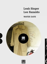 Lee Ranaldo & Leah Singer: Water Days