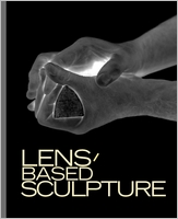 Lens-Based Sculpture