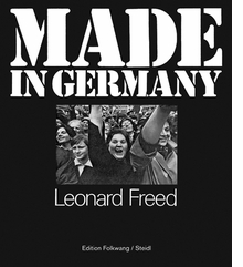 Leonard Freed: Made in Germany