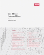 Life-Styled: Health and Places