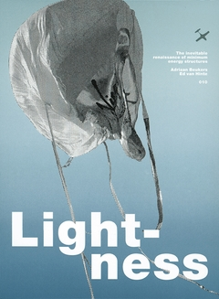 Lightness: The Inevitable Renaissance of Minimum Energy Structures