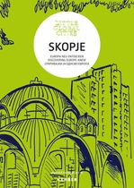 Little Global Cities: Skopje, Macedonia